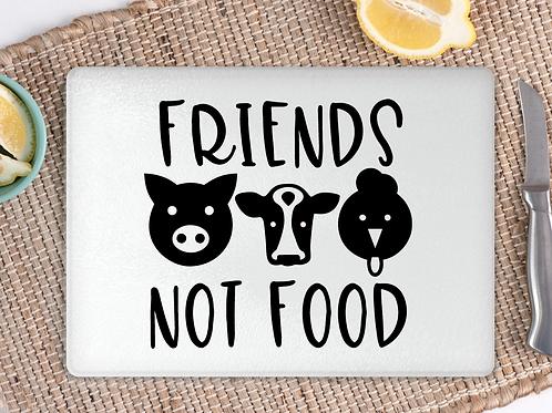 Friends not food chopping board