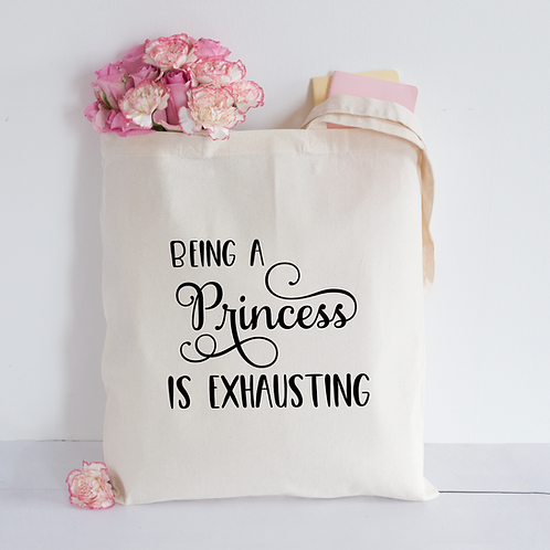 Being a princess stuff Tote Bag
