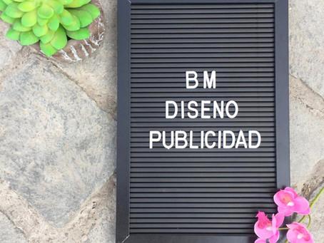 ¿Por qué BM Diseño Publicidad?
