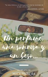 Un perfume una sonrisa y un beso