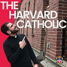 The Harvard Catholic Podcast Updated (2).png