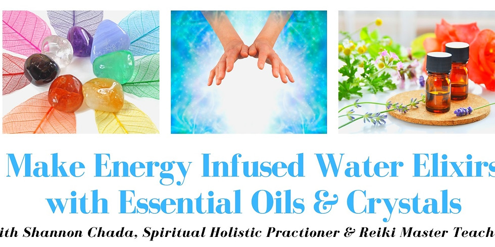 Make Energy Infused Water Elixirs with Essential Oils & Crystals