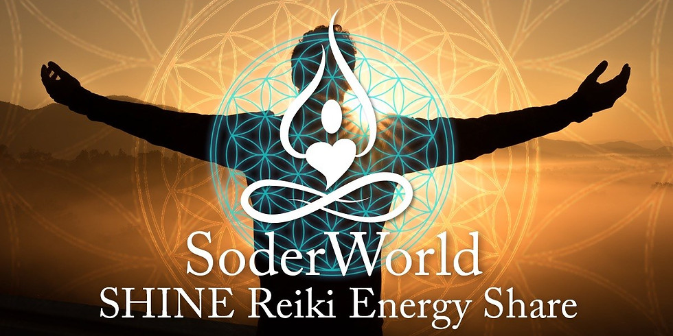SHINE Reiki Energy Share at SoderWorld