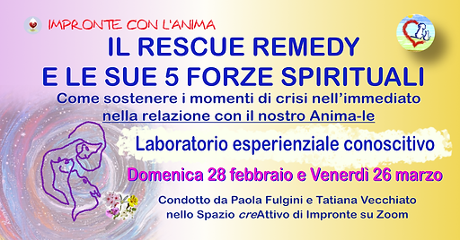 IL RESCUE REMEDY E LE SUE 5 FORZE SPIRITUALI