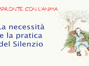 La necessità e la pratica del silenzio