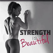 Strength is Beautiful