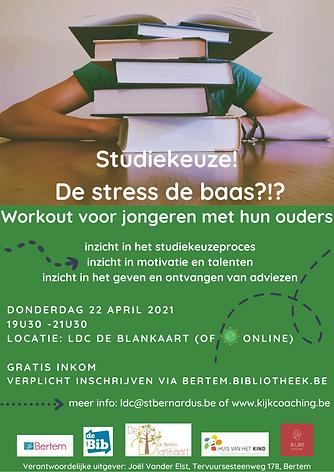 Studiekeuze! De stress de baas _!_ Berte