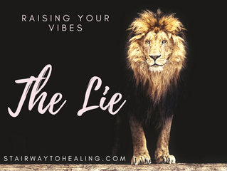 Raising Your Vibes: The Lie