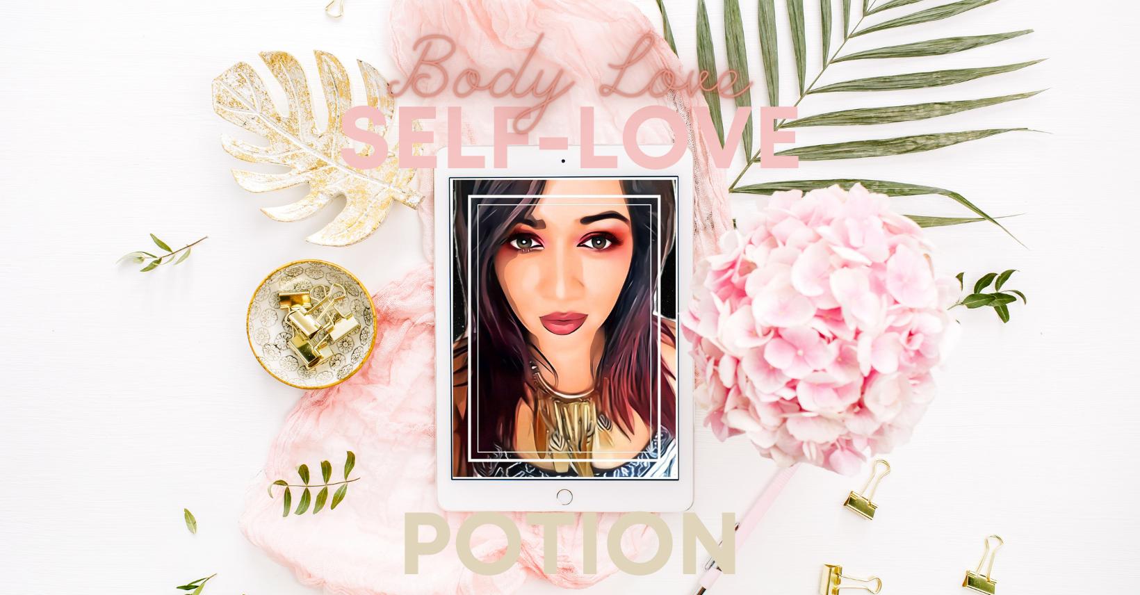 Self Love & Body Love Potion