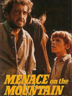 Menace on the Mountain (Gefährliche Begegnung)