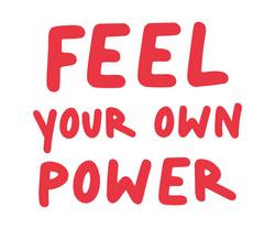 FEEL YOUR OWN POWER_Plan de travail 1