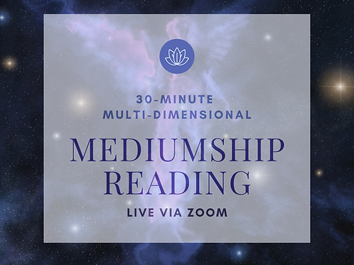 30-minute Multidimensional Mediumship Session