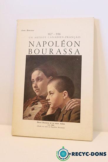 Livre Napoléon Bourassa: un artiste Canadien Français, Anne Bourassa 1968