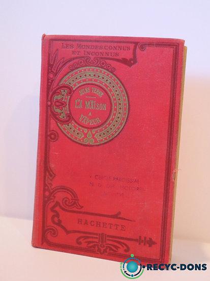 Livre Les mondes connus et inconnus, Jules Verne, La Maison à Vapeur
