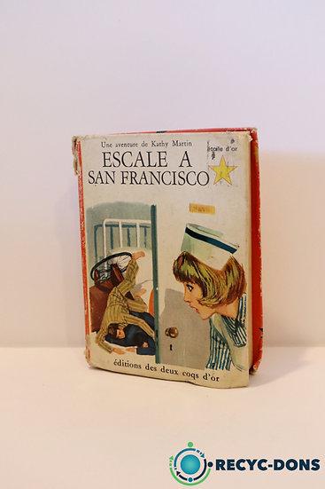 Livre une aventure de Kathy Martin: Escale à San Francisco, édition des deux coq