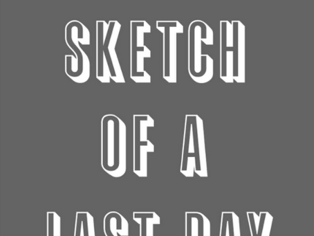 A Quick Review - Sketch of a Last Day by Will Varley