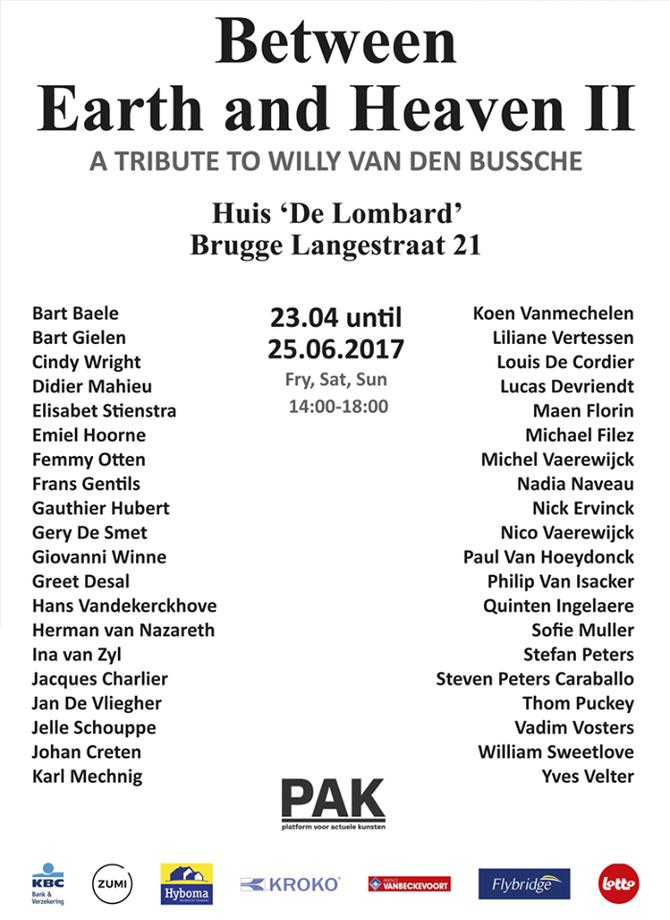 Between Earth and Heaven II - A tribute to Willy Van  den Bussche, 23 APR - 25 JUN, 2017