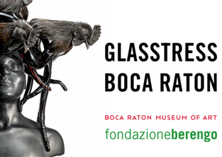 Glasstress, Boca Raton Museum of Art, Miami (US),31 JAN. – 2 JUL., 2017