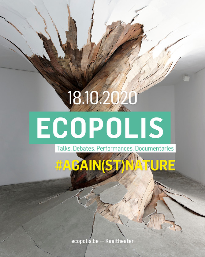 ECOPOLIS, AGAIN(ST) NATURE, 18 OCT, 2020, LABIOMISTA - Studio Koen Vanmechelen