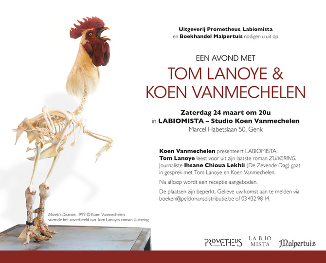 A night with Tom Lanoye & Koen Vanmechelen, 24 MAR, LABIOMISTA - Studio Koen Vanmechelen (ALL SE
