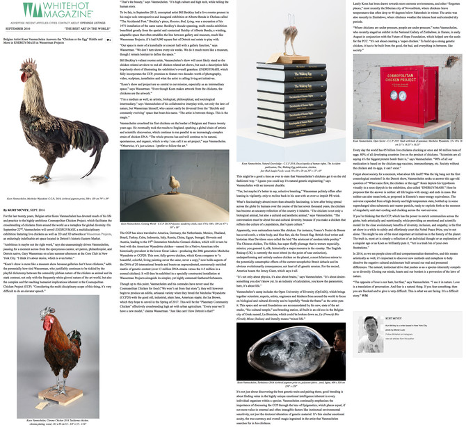 "WHITEHOT MAGAZINE: Belgian Artist Koen Vanmechelen Answers the ""Chicken or the Egg"" Riddle and More"