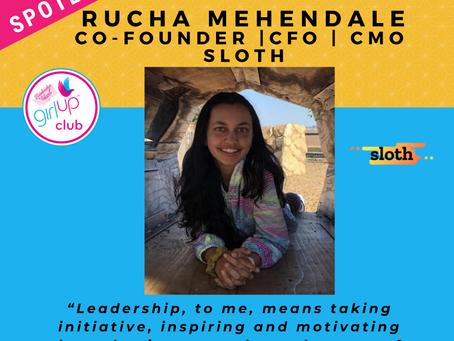 LEADER SPOTLIGHT: Rucha Mehendale