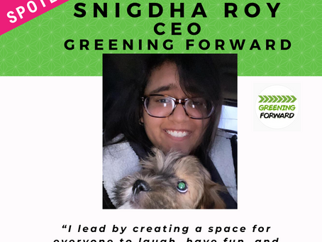 LEADER SPOTLIGHT: Snigdha Roy