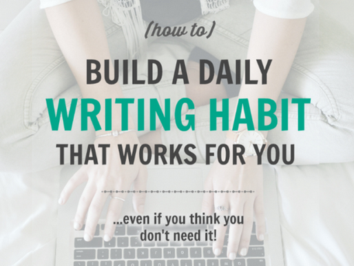 4 Simple Tips to Building a Daily Writing Habit