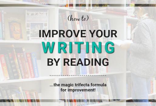 Improve Your Writing Through Reading