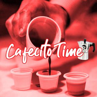 CAFECITO TIME