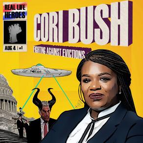 CORI BUSH:  REAL HEROICS