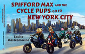 Spifford Max and the Cycle Pups Go to Ne
