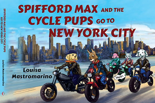 Spifford Max and the Cycle Pups Go to New York City