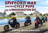 Spifford Max and the Cycle Pups Go to Wa