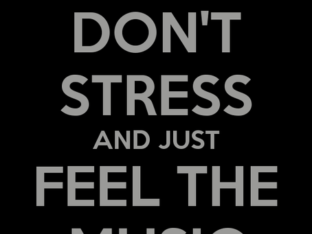 How To Manage Stress....With Music!