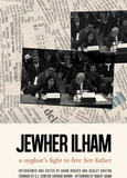 Jewher Ilham: A Uyghur's Fight to Free Her Father (Author)