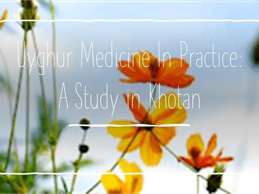 Uyghur Medicine in Practice: A Study in Khotan