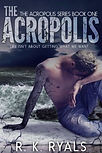 The Acropolis - R.K. Ryals