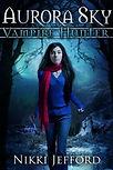Aurora Sky Vampire Hunter - Nikki Jefford