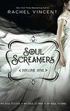 Soul Screamers - Rachel Vincent