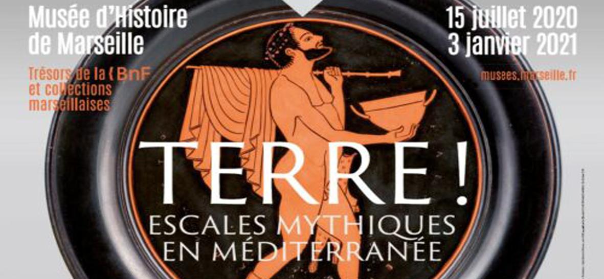 exposition TERRE ! Escales mythiques en Méditerranée