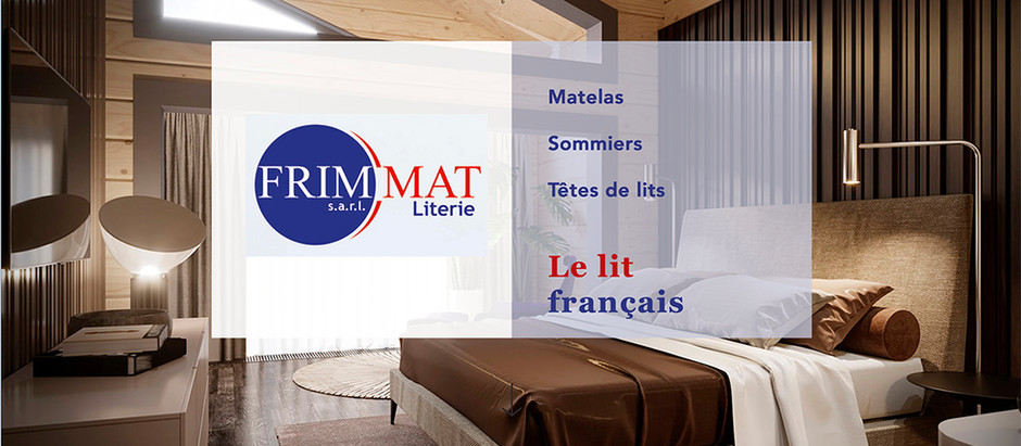 FRIMMAT Literie s'affiche !