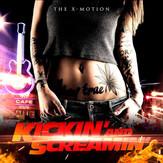 Kickin' and Scream.jpg