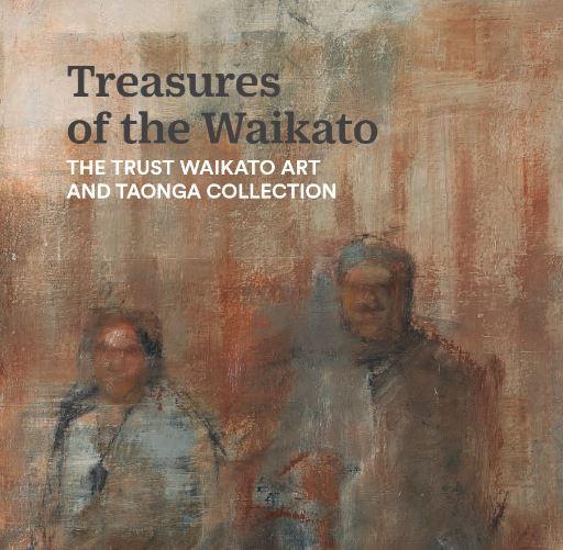 "Trust Waikato art book ""Treasures of the Waikato"""