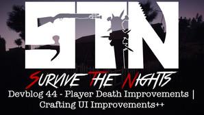 Devblog 44 - Player Death Improvements | Crafting UI Improvements++