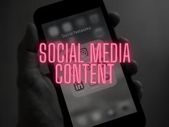 SOCIAL MEDIA CONTENT.