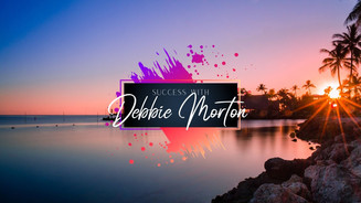 Success With Debbie Morton
