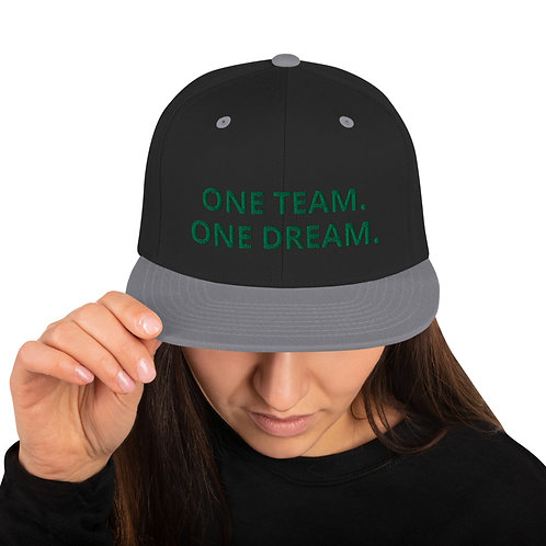 One Team. One Dream. - Snapback Hat