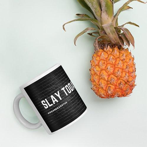 Slay Today. - Mug