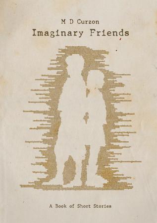 IMAGINARY FRIENDS - M D CURZON